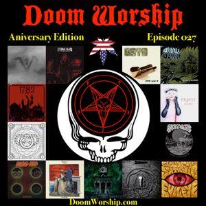 Doom Worship E027 - Anniversary Edition