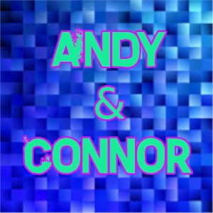 Andy and Connor Show - Episode 3