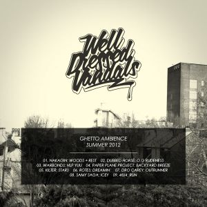 Ghetto Ambience - Summer 2012