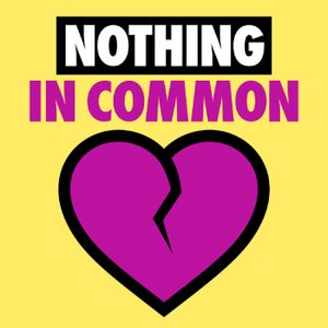 Nothing in Common - 8/11/15
