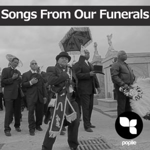 The Poplie.eu Crew: Songs From Our Funerals