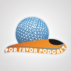 Por Favor Podcast Episode #059 - EPCOT Top 5 Attractions