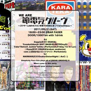 "LIVE MIX @ bar fader ""2011.05.21 電気グルーヴナイト"""