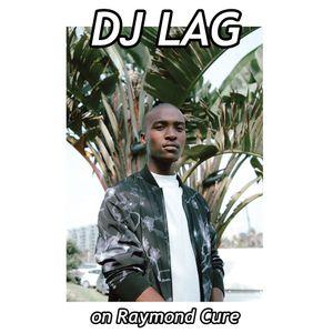 RAYMON CURE 017_DJ LAG_MORNING BANG SET