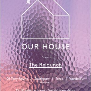 Our House ReLaunch Mix