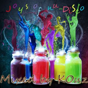 Joys Of Nu-Disco - (June 2012) - Mixed by KOuz