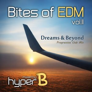 Dreams & Beyond 2017 (Bites of EDM vol. 11: Progressive Club Mix)
