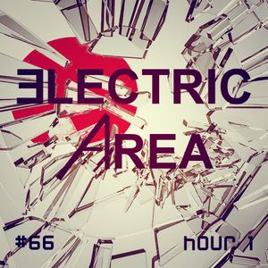 Electric Area #66 (Hour 1)