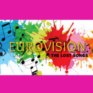 EUROVISION'S LOST SONGS - 1980 & 2011