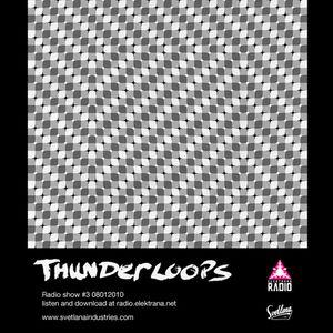 Thunderloops #3 08012010