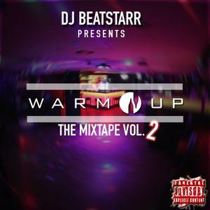 "DJ Beatstarr - Warm Up ""The Mixtape Vol.2"""