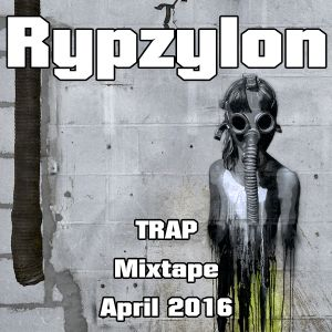 Rypzylon - Nicita Trap Mixtape April 16