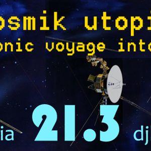 Cosmik Utopia - Besarabia - 21.3.17