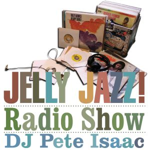 Jelly Jazz Radio Show 25th May