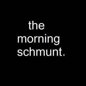 The Morning Schmunt (29/11/10)