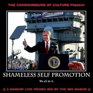The C.o.C. present: Shameless Self Promotion