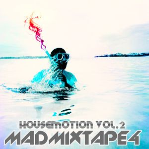 Madmixtape 4 |HousEmotion 2|