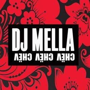 DJ MELLA - CHЁ СHЁ CHЁ