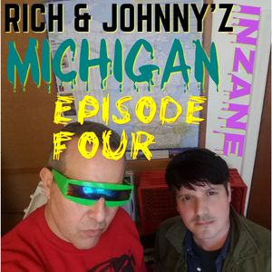 RICH & JOHNNY's INZANE MICHIGAN SOUNDTRACK EPISODE #4 = THE PLAGUES