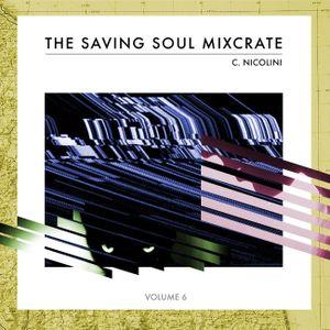 C. Nicolini - The Saving Soul Mixcrates Vol.6
