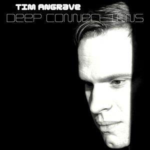 Tim Angrave presents Deep Connections - Air
