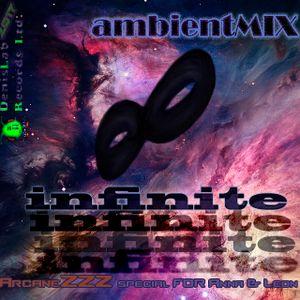 ambientMIX_InfinitE_ArcaneZZZ_/Special release/
