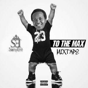 To The Max Mixtape - SonyEnt