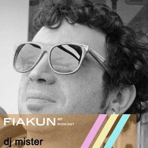 dj Mister - Fiakun podcast 007