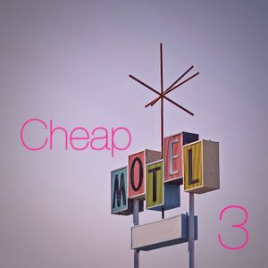 Cheap Motel 3