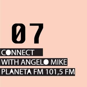 Connect 07 with Angelo Mike