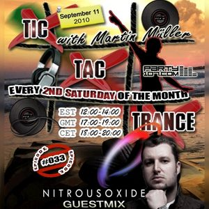 Tic Tac Trance #033 with guest Nitrous Oxide