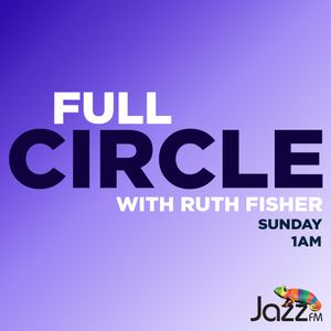 Full Circle on JazzFM featuring an interview with pianist Greg Murphy: 28 February 2021