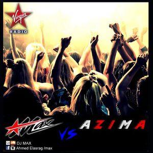 LIVE DJ MAX & DJ AZIMA