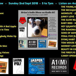 Brian's 275th Indie Show as played on Radio KC Sunday 2nd Sept 5-7pm