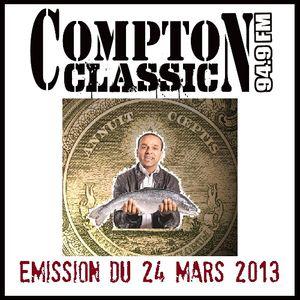 Compton Classic - Emission du 24 Mars 2013