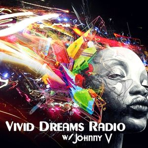 Vivid Dreams Radio w/ Johnny V Ep. 6 (Windows Down, Volume Up. Spring Edition)