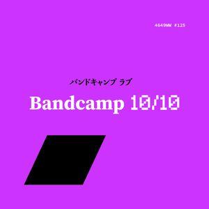 bandccamp 10/10 (4649WW #125)