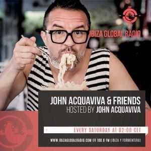 John Acquaviva & Friends Ibiza Global Radio