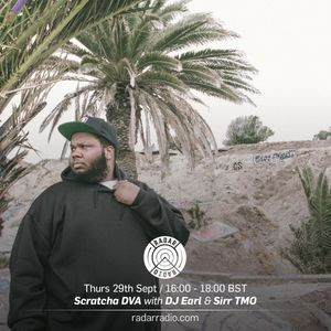 Scratcha DVA w/ DJ Earl and Sirr TMO - 29th September 2016