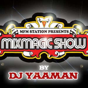 Mixmagic Show Episode 3 [May, 6. 2009]