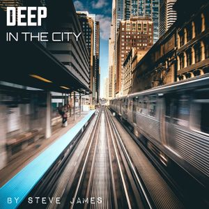 Deep In The City - Volume 1