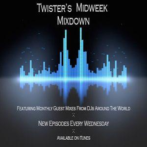 Twister's Midweek Mixdown Episode 1