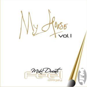 MISTER-FEEL - My House Vol.1 / www.mister-feel.com
