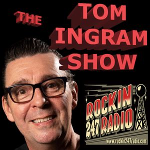 TOM INGRAM SHOW #296