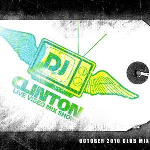 DJ Clinton - October 2010 Club Mix