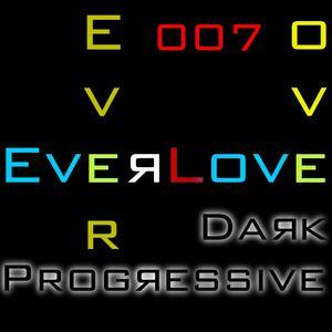 The Everlove Mix 007 - Dark Progressive