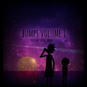 Bumps Vol.1 - mowgli x Doc Infinity