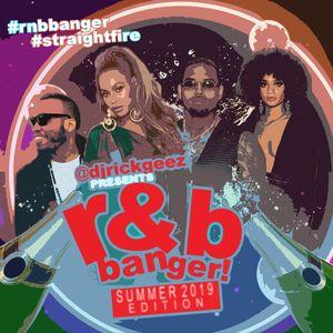 DJ RICK GEEZ - R&B BANGER SUMMER 2019