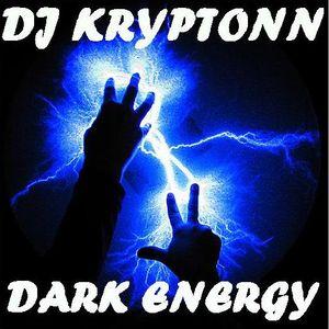 Dark Energy - DJ Kryptonn