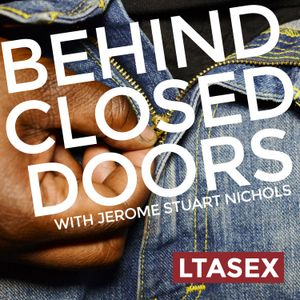 Behind Closed Doors #13 - Renegotiating Non-Monogamy